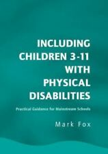Including Children 3-11 with Physical Disabilities: Practical Guidance for Mains