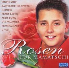 Rosen für Mamatschi Jantje Smit, Matthias, Heintje, Frans Bauer, Monika M.. [CD]