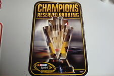 NASCAR Sprint Cup Champions Reserved Parking Sign NEW