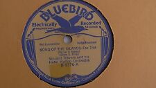 Vincent Travers - 78rpm single 10-inch- BLUEBIRD # B-5176 Song Of The Islands