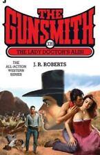 The Gunsmith 339: The Lady Doctor's Alibi (Gunsmith, The)-ExLibrary