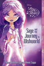 Star Darlings: Sage and the Journey to the Wish World 1 by Ahmet Zappa and Shane