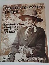 Paroles d'un pays La tradition orale dans les Alpes du Sud Jose Cucurullo 1983