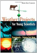 Weather Projects for Young Scientists: Experiments and Science Fair Ideas by Mar