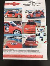 DECALS 1/43 PEUGEOT 306 MAXI KIT CAR MANZAGOL TOUR DE CORSE 2002 RALLYE RALLY