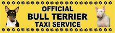 BULL TERRIER OFFICIAL TAXI SERVICE  Dog Car Sticker  By Starprint