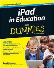 NEW iPad in Education For Dummies by Sam Gliksman