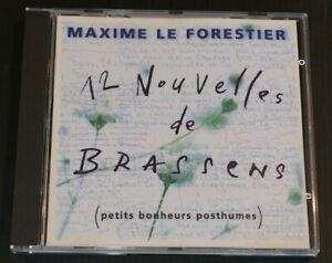 CD MAXIME LE FORESTIER / 12 NOUVELLES DE BRASSENS (PETITS BONHEURS POSTHUMES)