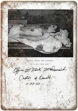 "Lee Harvey Oswald Autopsy Nick McDonald 10"" X 7"" Reproduction Metal Sign ZC07"