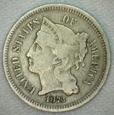 1873 US Nickel Three Cent Open 3 Very Good VG Copper Nickel 3 Cents Coin