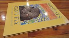 WOMBATS CAN'T FLY~ Michael Dugan & Jane Burrell. ORIGINAL  Hb  1996  NEW in MELB