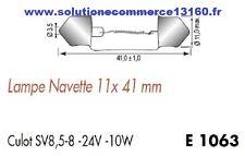 LOT 5 LAMPE NAVETTE 11X41 mm 24V 24 Volts 10W culot SV8,5-8 AMPOULE