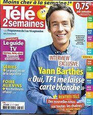 TELE 2 SEMAINES N°331 03/09/2016 YANN BARTHES/ RENTREE TV/ LA VENGEANCE AUX YEUX