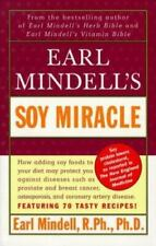 Earl Mindell's Soy Miracle by Earl Mindell (1998, Trade Paperback)