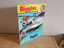 CAPTAIN W. E. JOHNS Biggles and the Tiger  - 1981