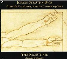 Bach: Fantasia Chromatique, Sonate & Transcrizioni / Yves Rechsteiner - CD