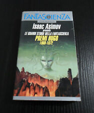 Premi Hugo 1969-1972. Isaac Asimov presenta Le Grandi Storie della Fantascienza