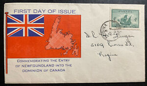 1949 Regina Canada First Day Cover FDC Entry Of Newfoundland Into The Dominion