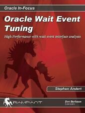 Oracle Wait Event Tuning: High Performance with Wait Event Interface Analysis (