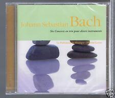 JS BACH CD NEW 6 CONCERTS EN TRIO/ LE PARLEMENT DE MUSIQUE MARTIN GESTER
