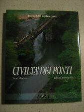 Merisio Fumagalli - Civiltà dei ponti - Italia della nostra Gente