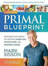 The New Primal Blueprint: Reprogram Your Genes for Effortless Weight Loss, Vibra