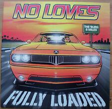 NO LOVES - FULLY LOADED - RARE U.S. ORANGE VINYL ALBUM - MINT