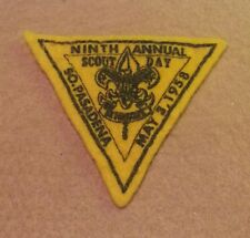 VINTAGE MINT FELT1958 SOUTH PASADENA BSA NINTH ANNUAL BOY SCOUT DAY PATCH A00719