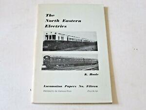 THE NORTH EASTERN ELECTRICS - Oakwood Press