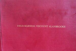 Field-Marshal Viscount Alanbrooke. {93 Facsimil signatures Military Leaders WW11