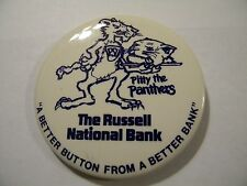"""VINTAGE PENN STATE THE RUSSELL NATIONAL BANK, PITTY THE PANTHERS BUTTON/PIN 3"""""""