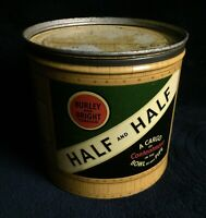 Vintage Burley And Bright Half And Half Tobacco Tin