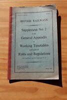 BRITISH RAILWAYS GENERAL APPENDIX TO WORKING TIMETABLES SUPPLEMENT 2 MARCH 1968
