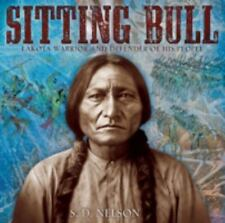 Sitting Bull : Lakota Warrior and Defender of His People by S. D. Nelson...