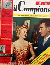 IL CAMPIONE=N°13 1955=COPERTINA LOUISON BOBET CON MARTINE CAROL=ITALIA-GERMANIA