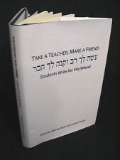 Take a Teacher, Make a Friend : Students Write for Elie Wiesel (2014, Limited)