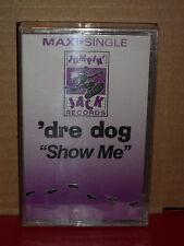 Dre Dog - Show Me Cassette Maxi Single BRAND NEW Rare RAP