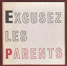Edition Originale - MOREL 1968 - Excusez les Parents, Ferran, Collectionneur