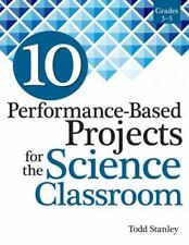 """NEW 2016 """"10 Performance-Based Projects for the Science Classroom"""" Grades 3-5"""