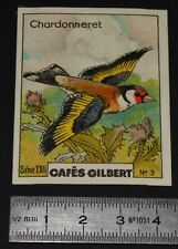 CHROMO 1936 CAFES GILBERT OISEAUX BIRDS CHARDONNERET