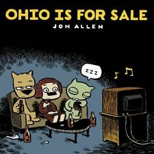OHIO IS FOR SALE - ALLEN, JON - NEW PAPERBACK BOOK