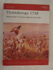 -osprey-campaign-76-ticonderoga-1758-montcalm039s-victory-against-all-odds
