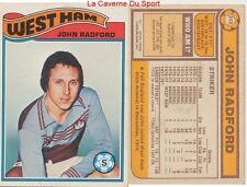 312 JOHN RADFORD # ENGLAND WEST HAM UNITED CARD PREMIER LEAGUE TOPPS 1978
