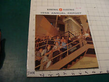 vintage Booklet: GENERAL ELECTRIC 1958 Annual Report 34 pages - ATOMIC, JETS etc