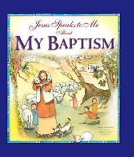 Jesus Speaks to Me about My Baptism by Angela M. Burrin (2015, Hardcover)