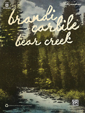 "BRANDI CARLILE ""BEAR CREEK"" GUITAR/VOCAL/CHORDS MUSIC BOOK BRAND NEW ON SALE!!"