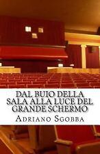 Dal Buio Della Sala Alla Luce Del Grande Schermo : Donne e Bambini Al...
