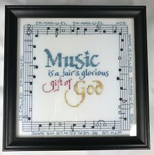 "Finished Framed Cross Stitch Music is a Fair & Glorious Gift of God 9.25"" 1996"