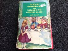 Alice in Wonderland & Through the Looking Glass LEWIS CARROLL Vintage HC DJ RARE