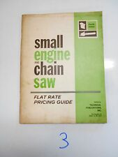 Vintage 1966 Small Engines & Chain Saw Flat Rate Pricing Guide (Dealer Service)